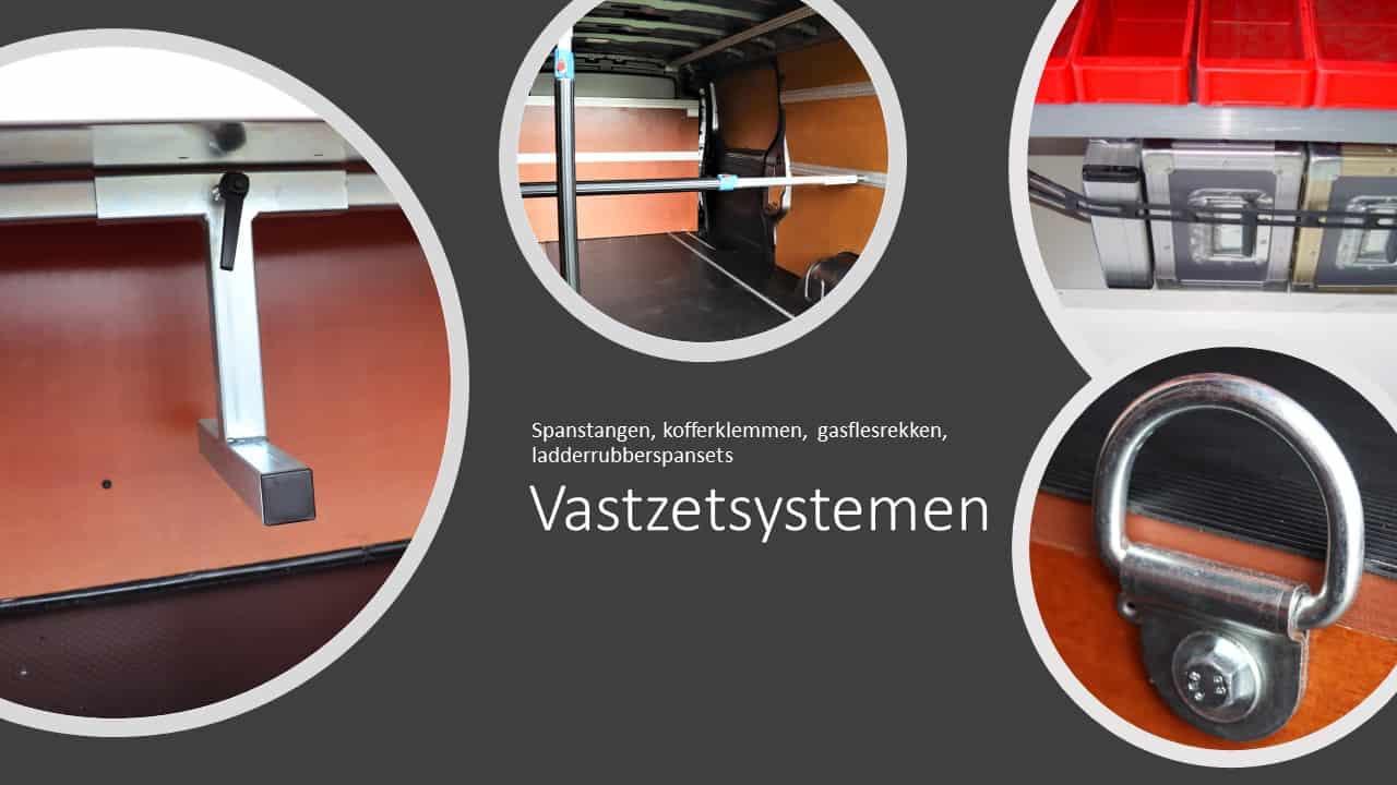Er zijn meerdere opties om materialen, glasplaten, koffers, gasflessen, et cetera vast te zetten in de bedrijfswagen.